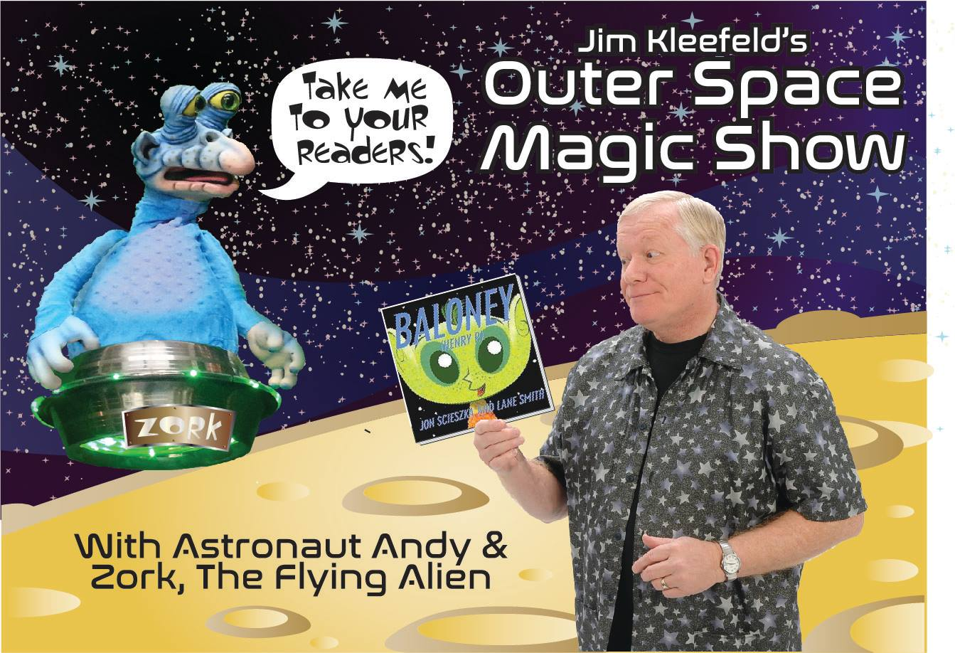 "Jim Kleefeld's ""Outer Space Magic Show"""